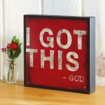I Got This...God Plaque