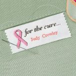 for the cure... Personalized Sewing Label