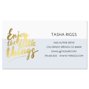 Enjoy the Little Things Foil Business Cards