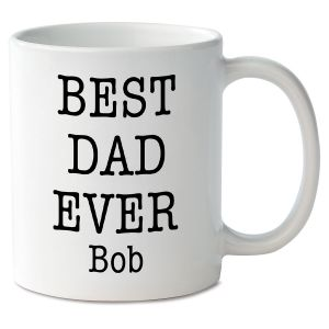 Best Dad Ever Novelty Mug
