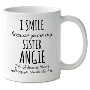 Smile Sister Novelty Mug