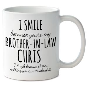 Smile Brother-In-Law Novelty Mug