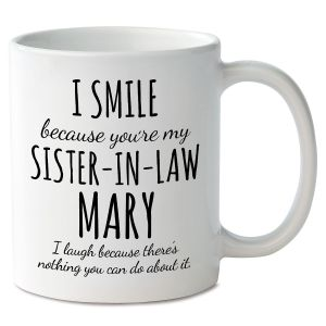 Smile Sister-In-Law Novelty Mug
