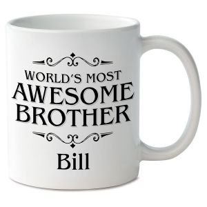 World's Most Awesome Brother Novelty Mug