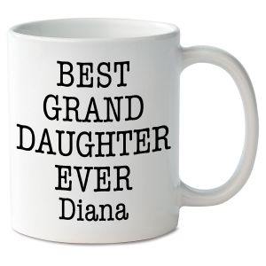 Best Granddaughter Ever Novelty Mug