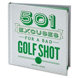 501 Excuses for a Bad Golf Shot Book