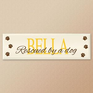 Rescued By A Dog Personalized Wooden Plaque