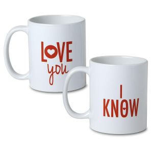 I Love You and I Know Novelty Mugs