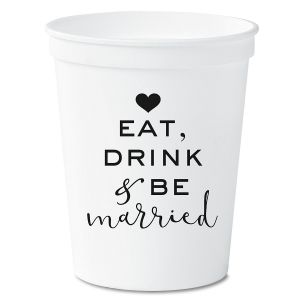 Eat, Drink and Be Married White Stadium Cups