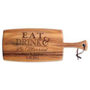 Custom Eat, Drink & Be Married Paddle Cutting Board