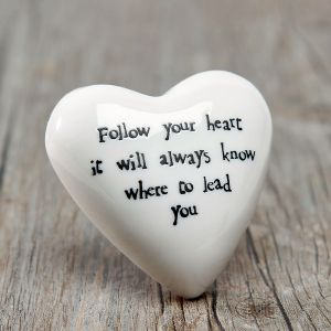 Follow Your Heart Paperweight