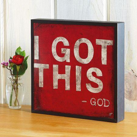 I Got This...God Plaque