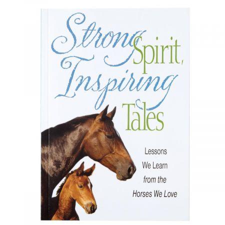 Strong Spirit, Inspiring Tales Book