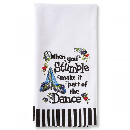 When You Stumble Dish Towel by Suzy Toronto