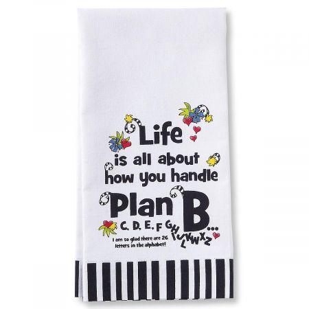 Plan B Dish Towel by Suzy Toronto