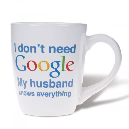 My Husband Knows Google Novelty Mug