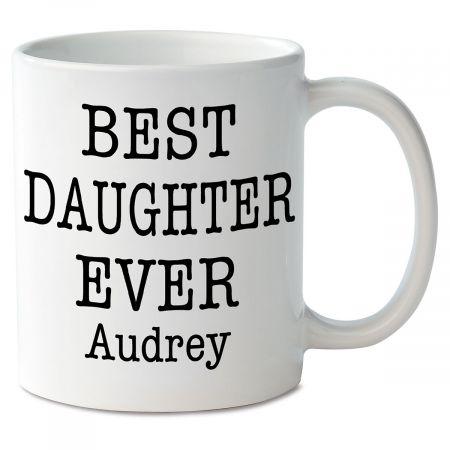 Best Daughter Ever Novelty Mug