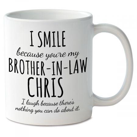 Smile Brother-In-Law Novelty Mug