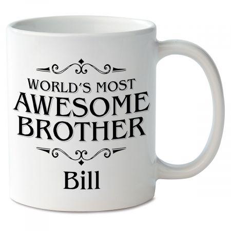 World's Most Awesome Brother Novelty Mug