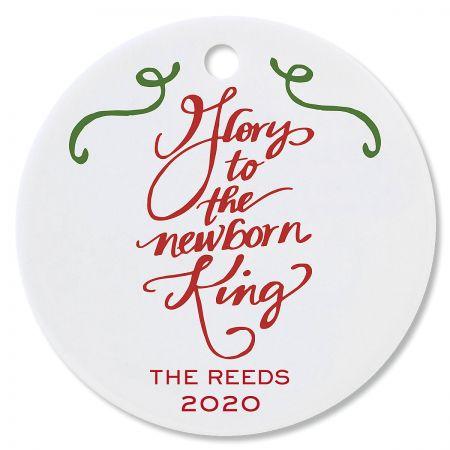 Glory to the Newborn King Custom Christmas Ornament