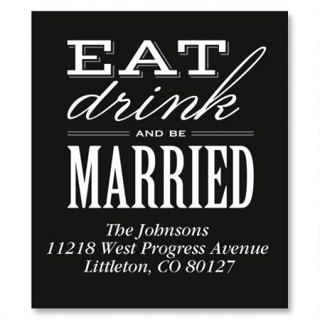 Eat, Drink, Be Married Select Return Address Labels