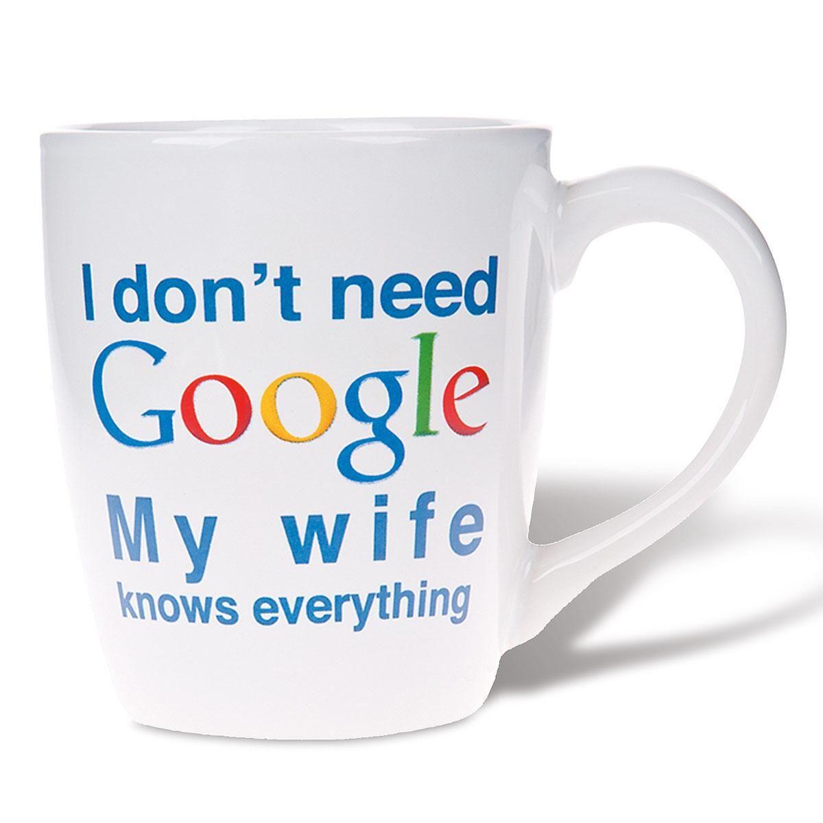 My Wife Knows Google Novelty Mug
