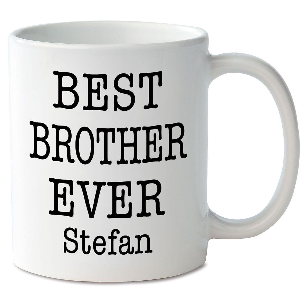 Best Brother Ever Novelty Mug
