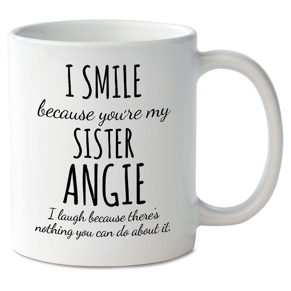 Smile Sister Novelty Mug