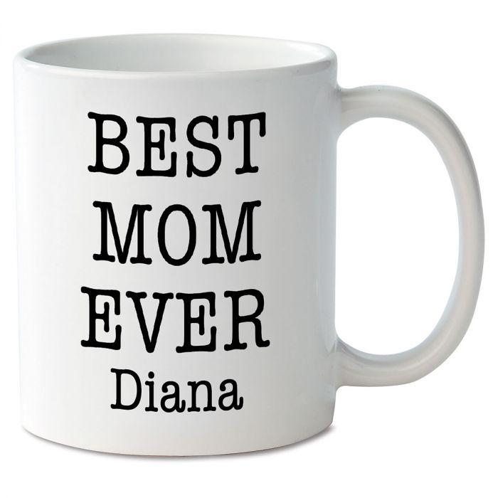 Best Mom Ever Novelty Mug