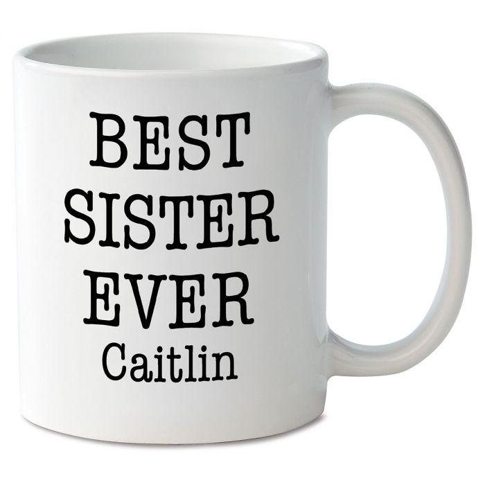 Best Sister Ever Novelty Mug