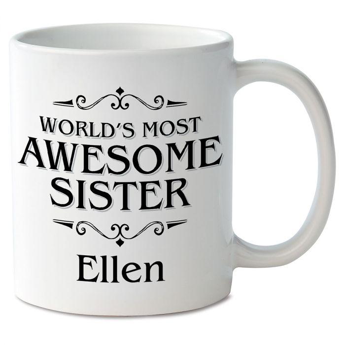 World's Most Awesome Sister Novelty Mug