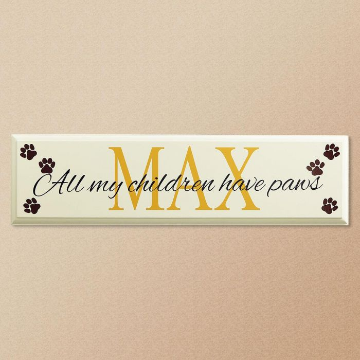 All My Children Have Paws Personalized Wooden Plaque