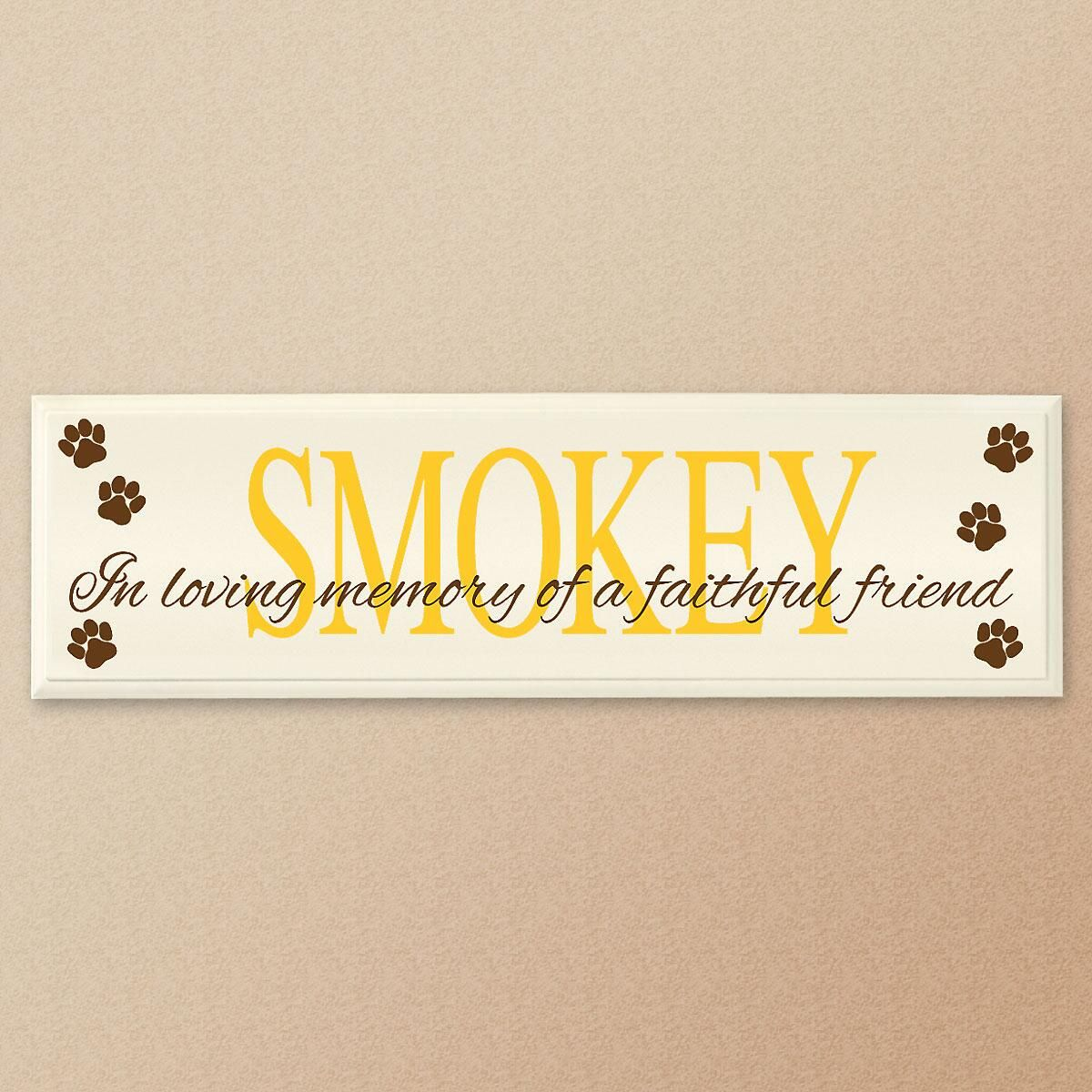 In Loving Memory of a Faithful Friend Personalized Wooden Plaque
