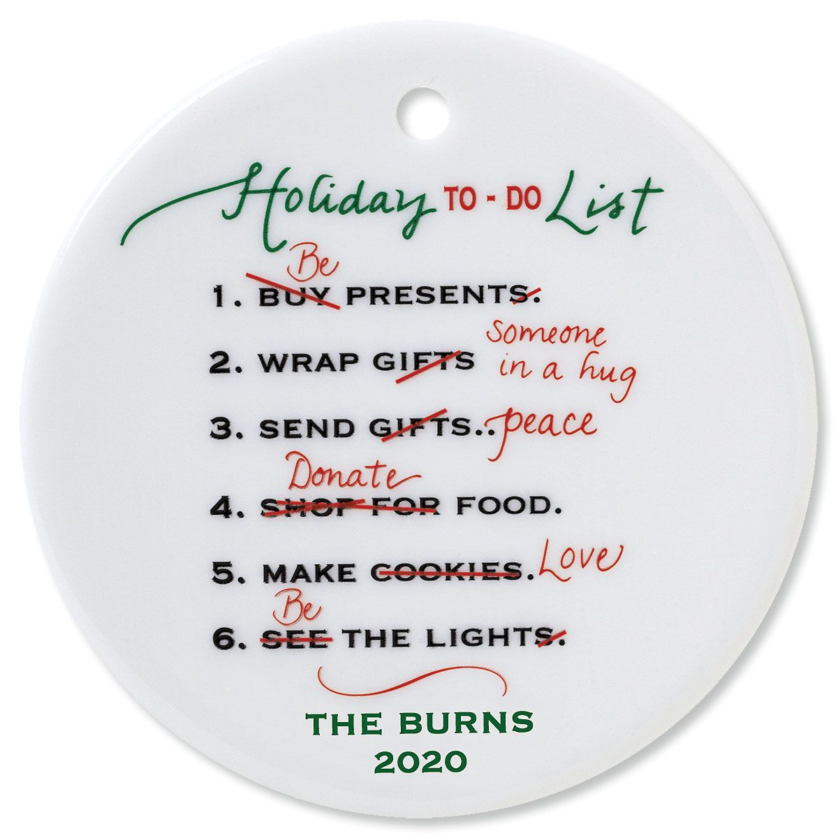 Custom Holiday To Do Round Christmas Ornament