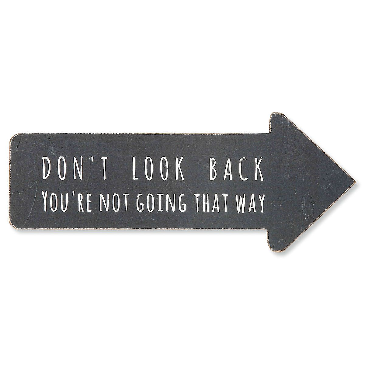 Don't Look Back Wall Plaque