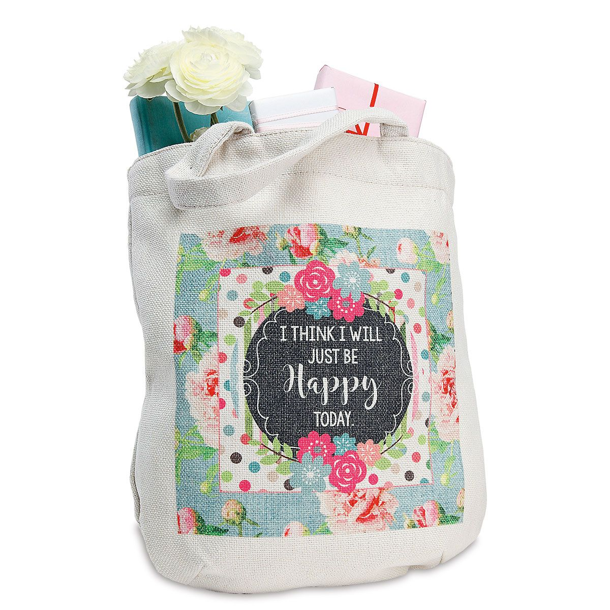 I Think I Will Just Be Happy Today Tote