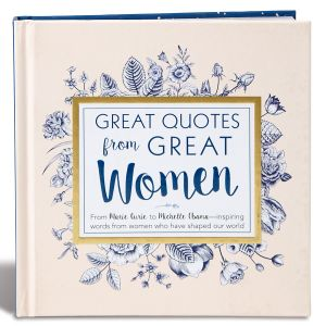 Great Quotes from Great Women Book