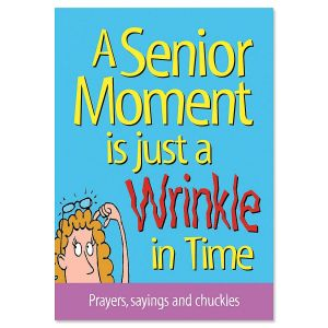 A Senior Moment is Just a Wrinkle in Time Book