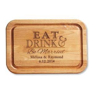 Eat, Drink, Be Married Custom Wood Cutting Board